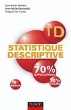 Jean-Louis Monino et Jean-Michel Kosianski - TD de statistique descriptive - 4e édition.