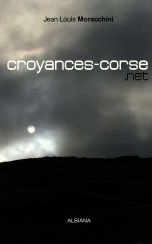 Jean-Louis Moracchini - Croyances-corse.net.