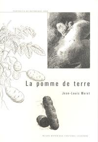 Jean-Louis Moret - La pomme de terre.
