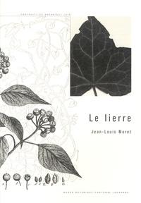 Jean-Louis Moret - Le lierre.