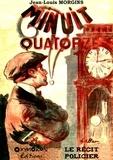 Jean-louis Morgins et Gil Baer - Minuit quatorze.