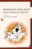 Jean-Louis Mucchielli et Emilie Raquet - Délinquances, police, justice - Enquêtes à Marseille et en région PACA.