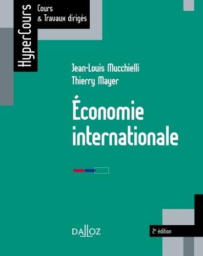 Jean-Louis Mucchielli et Thierry Mayer - Economie internationale.