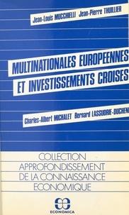 Jean-Louis Mucchielli et Charles-Albert Michalet - Multinationales européennes et investissements croisés.