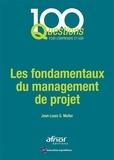 Jean-Louis Muller - Les fondamentaux du management de projet.
