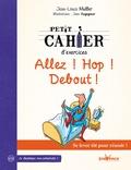 Jean-Louis Muller - Petit cahier d'exercices - Allez ! Hop ! Debout !.