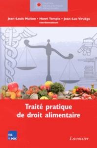 Jean-Louis Multon et Henri Temple - Traité pratique de droit alimentaire.