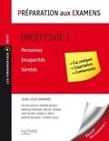 Jean-Louis Navarro - Droit civil - Tome 1 : Personnes/Incapacités/Süretés - Préparation aux examens.