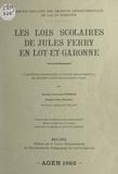 Jean-Louis Nembrini et Pierre Polivka - Les lois scolaires de Jules Ferry en Lot-et-Garonne - Conférences prononcées au Centre départemental de documentation pédagogique d'Agen.