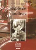 Jean-Louis Neveu - Eaux-de-vie et bouilleurs.