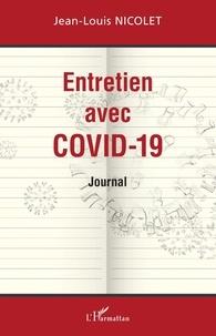 Jean-Louis Nicolet - Entretien avec Covid-19.