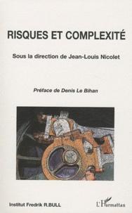 Jean-Louis Nicolet - Risques et complexité.