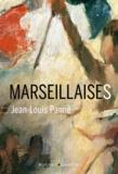 Jean-Louis Panné - Marseillaises.