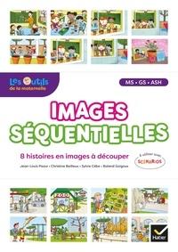 Jean-Louis Paour et Christine Bailleux - Images séquentielles MS-GS-ASH - 8 histoires en images à découper.
