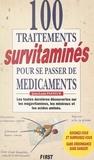 Jean-Louis Pasteur et Béatrice Çakiroglù - 100 traitements survitaminés pour se passer de médicaments.