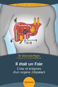 Il était un Foie - Crise et énigmes dun organe Hépatant.pdf