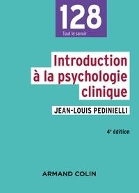 Jean-Louis Pedinielli - Introduction à la psychologie clinique - 4e éd..