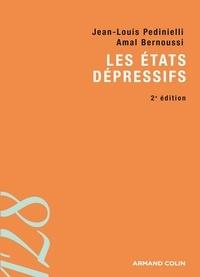 Jean-Louis Pedinielli et Amal Bernoussi - Les états dépressifs.