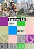 Jean-Louis Pelon et Alain Streck - Bouvines 1214 - Une bataille aux portes de Lille.