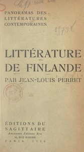 Jean-Louis Perret et F. Baldensperger - Panorama de la littérature contemporaine de Finlande.