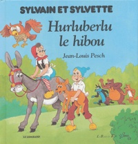 Jean-Louis Pesch - Hurluberlu, le hibou.