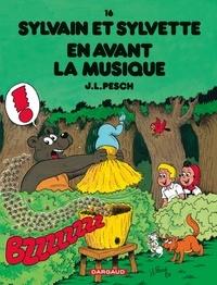 Jean-Louis Pesch - Sylvain et Sylvette Tome 16 : En avant la musique.
