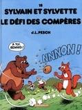 Jean-Louis Pesch - Sylvain et Sylvette Tome 18 : Le défi des Compères.