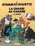Jean-Louis Pesch - Sylvain et Sylvette Tome 2 : La chasse au canard.