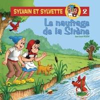 Jean-Louis Pesch - Sylvain et Sylvette Tome 2 : Le naufrage de la Sirène.