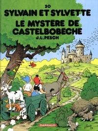 Jean-Louis Pesch - Sylvain et Sylvette Tome 20 : Le mystère de Castelbobêche.