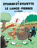 Jean-Louis Pesch - Sylvain et Sylvette Tome 3 : Le lance-pierres.
