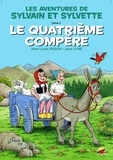 Jean-Louis Pesch et Joce Lyne - Sylvain et Sylvette Tome 3 : Le quatrième compère.