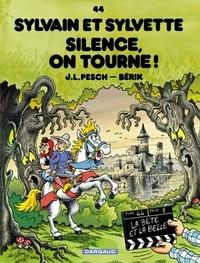 Jean-Louis Pesch et  Bérik - Sylvain et Sylvette Tome 44 : Silence, on tourne !.
