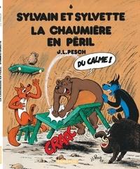 Jean-Louis Pesch - Sylvain et Sylvette Tome 6 : La chaumière en péril.