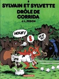 Jean-Louis Pesch - Sylvain et Sylvette Tome 8 : Drôle de corrida.