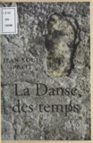 Jean-Louis Petit - La Danse des temps.