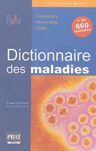 Jean-Louis Peytavin - Le dictionnaire des maladies.