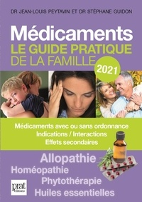 Jean-Louis Peytavin et Stéphane Guidon - Médicaments - Le guide pratique de la famille.