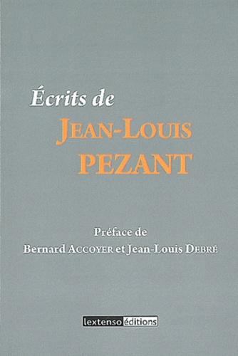 Jean-Louis Pezant - Ecrits de Jean-Louis Pezant.