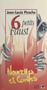 Jean-Louis Picoche - Six petits Faust.