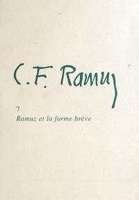 Jean-Louis Pierre - Ramuz - Tome 7, Ramuz et la forme brève.