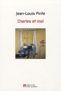 Jean-Louis Pinte - Charles et moi.