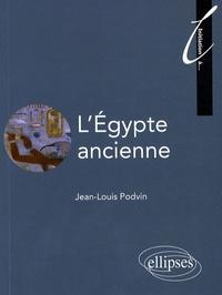 Jean-Louis Podvin - L'Egypte ancienne.