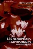 Jean-Louis Poirey - Les nénuphars empoisonnés.