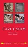 Jean-Louis Poirier - Cave canem - Hommes et bêtes dans l'Antiquité.