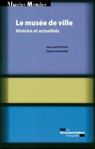 Jean-Louis Postula - Les musées de ville - Histoire et actualités.