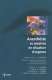 Jean-Louis Pourriat - Anesthésie et sédation en situation d'urgence.