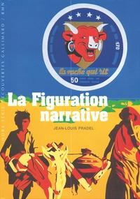 Jean-Louis Pradel - La Figuration narrative - Des années 1960 à nos jours.