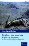 Jean-louis Queau - Trophées des sommets - A l'approche des chèvres et des mouflons du monde entier.