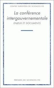 Jean-Louis Quermonne - La conférence intergouvernementale - Enjeux et documents.